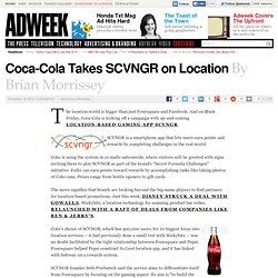 Coca-Cola Takes SCVNGR on Location