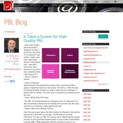 It Takes a System for High Quality PBL