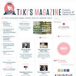 Taki's Magazine - Home Page
