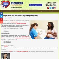 Taking Care of You and Your Baby during Pregnancy