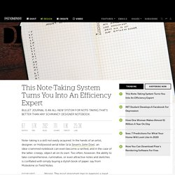 This Note-Taking System Turns You Into An Efficiency Expert