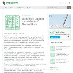 Taking Note: Exploring the Notebooks of Thomas Edison