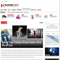 Taking Your Fashion Brand Online With WordPress