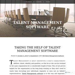 Taking The Help Of Talent Management Software
