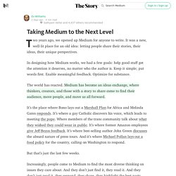 Taking Medium to the Next Level — The Story