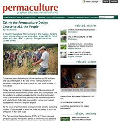Taking the Permaculture Design Course to ALL the People