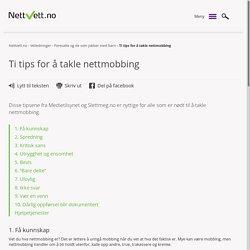 Ti tips for å takle nettmobbing - Nettvett.no