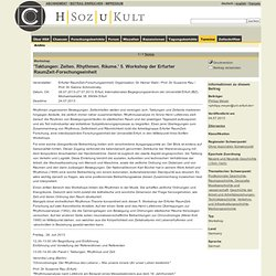 'Taktungen: Zeiten. Rhythmen. Räume.' 5. Workshop der Erfurter RaumZeit-Forschungseinheit