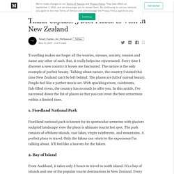 Talaat Captan: 5 Best Places to Visit in New Zealand