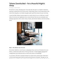 Peaceful Sleep with Talamo Zanotta Bed