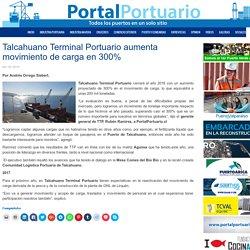 Talcahuano Terminal Portuario aumenta movimiento de carga en 300%