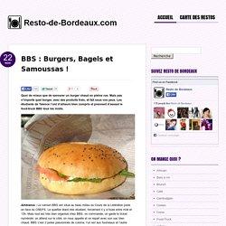 BBS : food-truck à Talence avec burgers, bagels