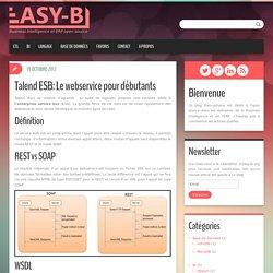 Talend ESB: Le webservice pour débutants - Easy-BI