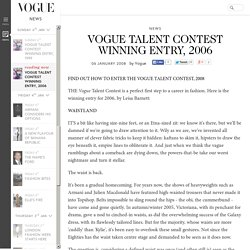 Vogue Talent Contest Winning Entry, 2006: Leisa Barnett (Vogue.co.uk)