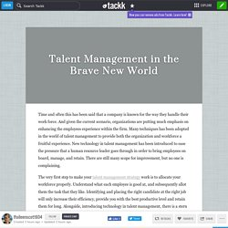 Talent Management in the Brave New World