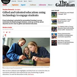 Gifted and talented education: using technology to engage students