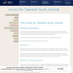 The Centre for Talented Youth, Ireland - Parents & Teachers