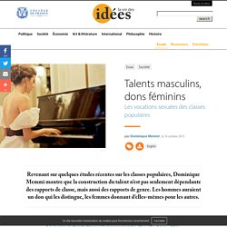 Talents masculins, dons féminins