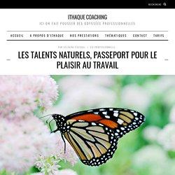 Les talents naturels, passeport pour le plaisir au travail
