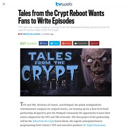 Tales from the Crypt Reboot Wants Fans to Write Episodes