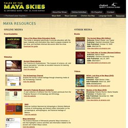 Tales of the Maya Skies - Maya Resources