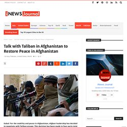 Talk with Taliban in Afghanistan to Restore Peace in Afghanistan