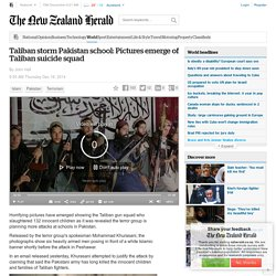 Taliban storm Pakistan school: Pictures emerge of Taliban suicide squad