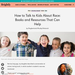 How to Talk to Kids About Race: Books That Can Help