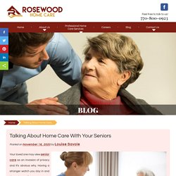 Talking About Home Care With Your Seniors