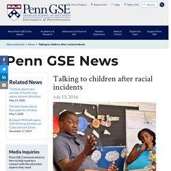 Talking to children after racial incidents