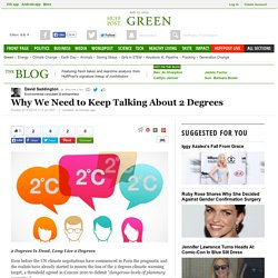 Why We Need to Keep Talking About 2 Degrees