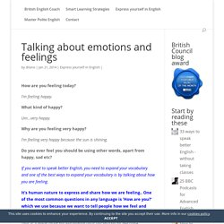 Talking about emotions and feelings - British English Coach