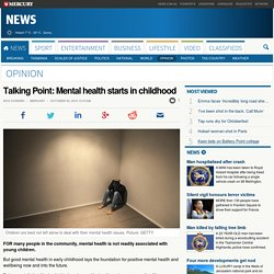 Talking Point: Mental health starts in childhood