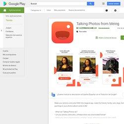 Talking Photos from Meing - Aplicaciones en Google Play