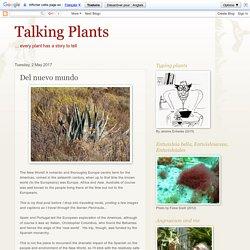 Talking Plants: Del nuevo mundo