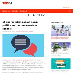 10 tips for talking about news, politics and current events in schools
