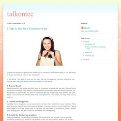 talkontec: 5 Tips to Get New Customers Fast