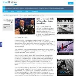 NHL u-turn as Daly talks up Las Vegas franchise