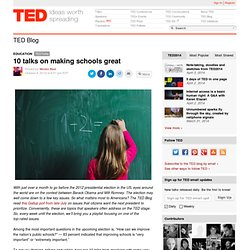 10 talks on making schools great
