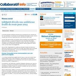 talkSpirit dévoile une ambitieuse feuille de route pour 2014