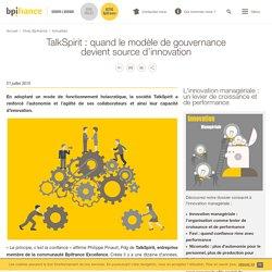 TalkSpirit : quand le modèle de gouvernance devient source d'innovation