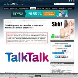 TalkTalk piraté, les données privées de 4 millions de clients dérobées