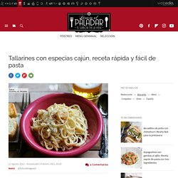 Tallarines con especias cajún, receta rápida y fácil de pasta