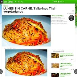 LUNES SIN CARNE: Tallarines Thai vegetarianos