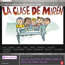 TALLER COLECTIVO DE TRAZO LIBRE AL ESTILO DE HERVÉ TULLET