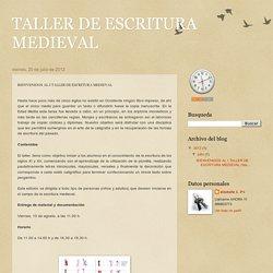TALLER DE ESCRITURA MEDIEVAL: julio 2012