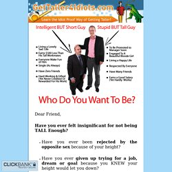 Get Taller 4 Idiots - How to Increase Height, How to Grow Taller, How to Get Taller & Increase Height