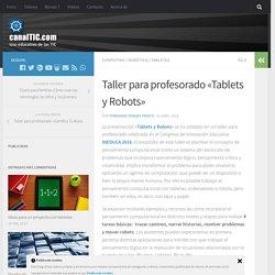 Taller para profesorado «Tablets y Robots»