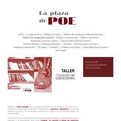 LA PLAZA DE POE - Talleres de canciones y composición musical