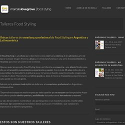 Talleres Food Styling » Marcela Lovegrove Food Styling